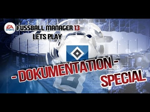 HSV - 125 Jahre - Dokumentation Hamburger SV [ FM 13 Let's Play Special ]