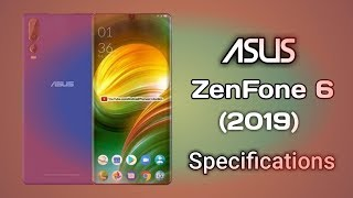 Asus ZenFone 6 Full Specifications, Review In Smartphone By Raj Gadgets