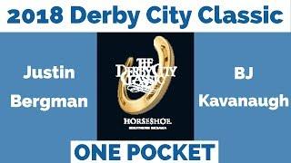 Justin Bergman vs BJ Kavanaugh - One Pocket - 2018 Derby City Classic thumbnail