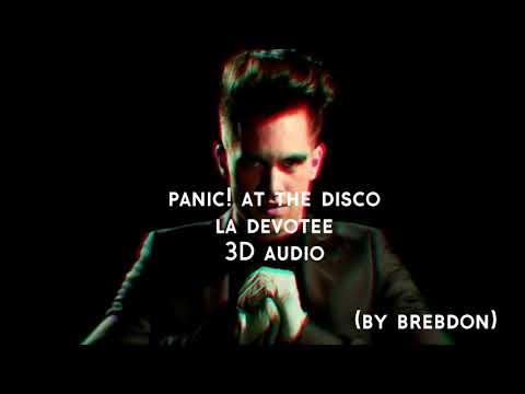 Panic! At The Disco - LA Devotee 3D AUDIO
