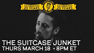 The Suitcase Junket - Signature Sounds 25th Anniversary Series - Mar 18, 2021