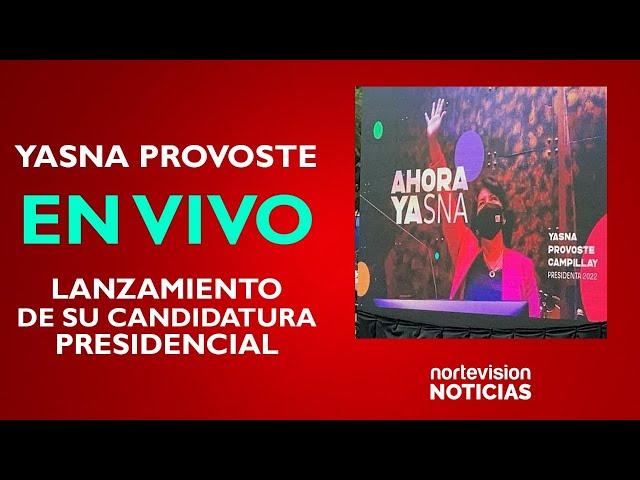 Lanzamiento Candidatura Presidencial de Yasna Provoste / EN VIVO