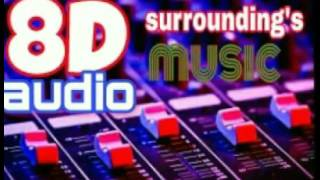 8D AUDIO DJ MUSIC USE HEADPHONES Mp3