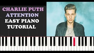 Charlie Puth - Attention (EASY Piano Tutorial)