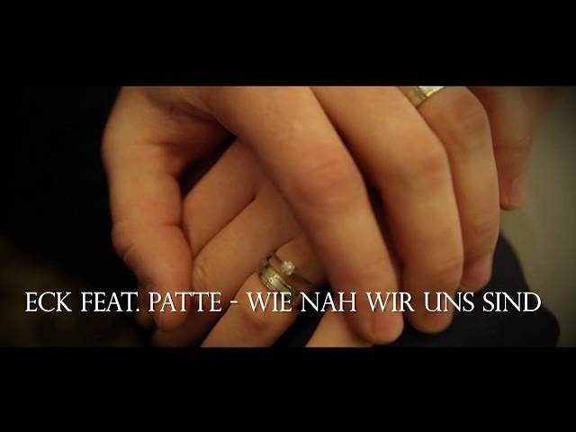 Eck feat. Patte - Wie nah wir uns sind