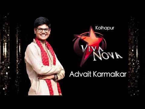 Advait Karmalkar - Viva 8 Viva Nova Boy from Kolhapur