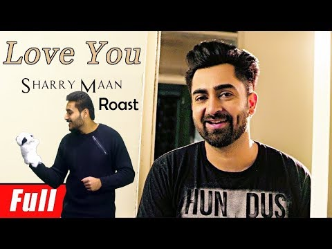 Sharry Mann- Love You (Song Roast) |...