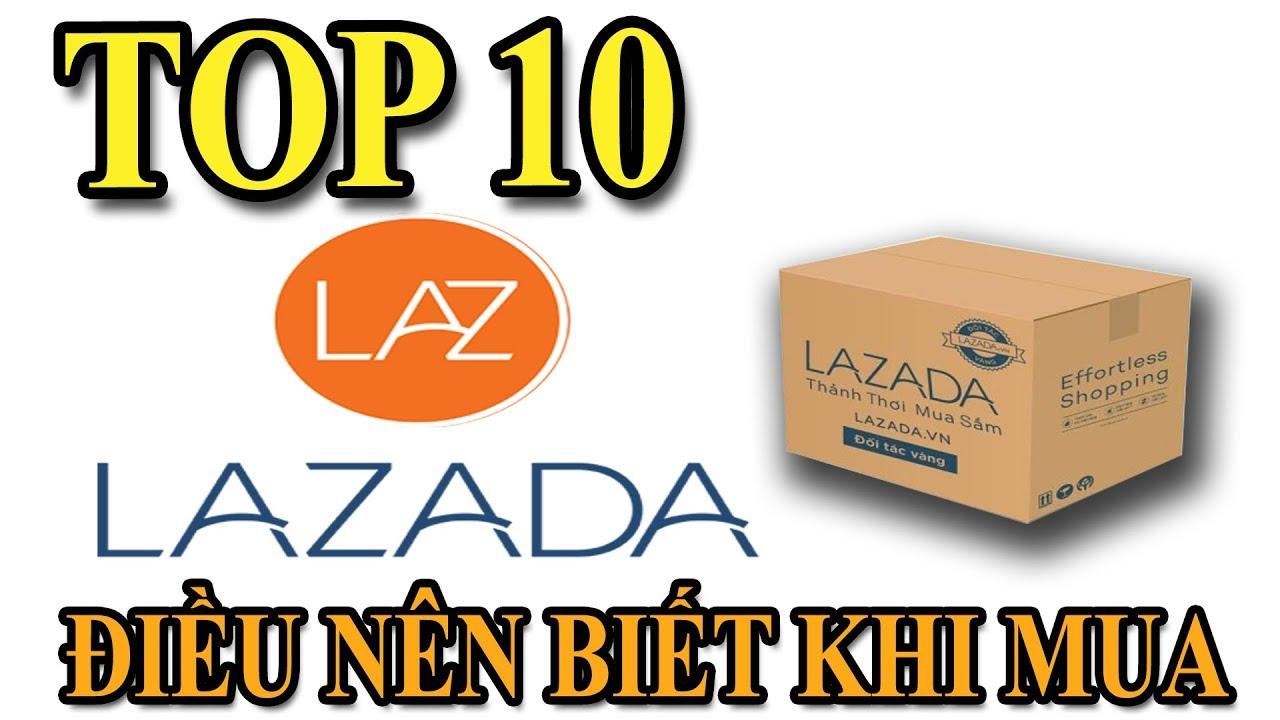 Top 10 Điều Nên Biết Mua Hàng Lazada   Văn Hóng