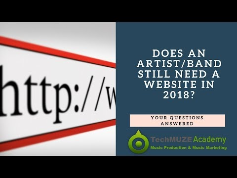 Does An Artist Or Musician Still Need To Create A Website In 2018?
