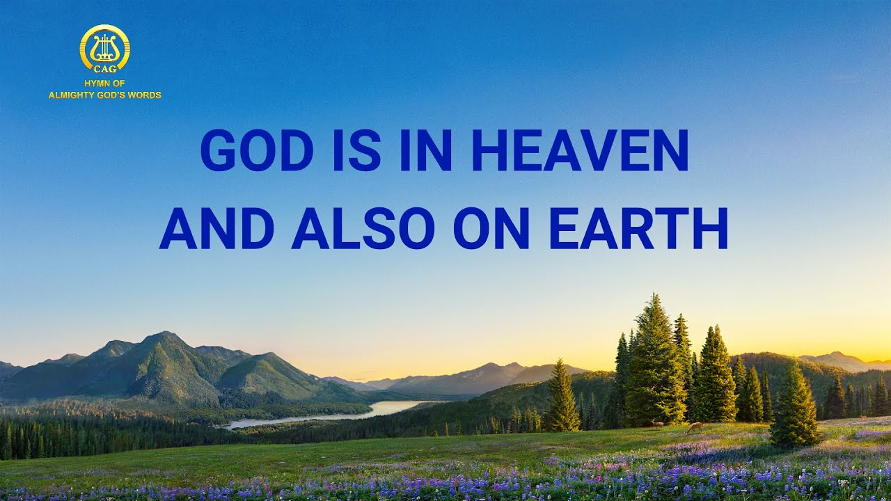 "2019 Christian Worship Hymn With Lyrics | ""God Is in Heaven"