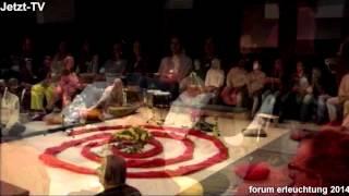Forum Erleuchtung: Mit offenem Herzen in dienender Liebe