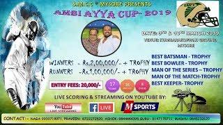 AMBI AYYA CUP- 2019 | MYSORE