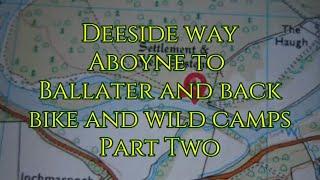 Deeside way Aboyne to Ballater Bike Part 2