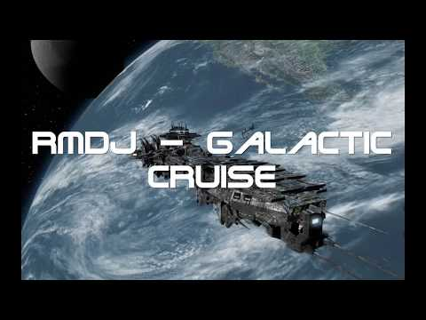 RmDj   Galactic Cruise