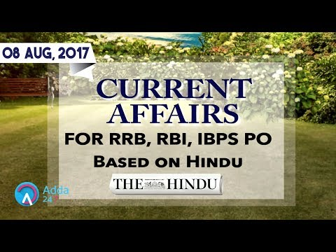 Current Affairs for IBPS Exam based on the Hindu (05th- 08th August 2017)