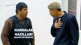 Handalak - Hazillari | Хандалак - Хазиллари (hajviy korsatuv)