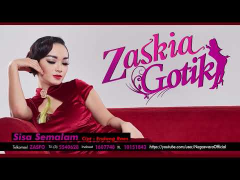 Zaskia Gotik - Sisa Semalam (Official Audio Video)