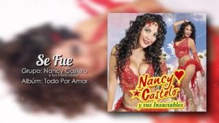 Nancy Castelo y sus Insaciables - Se Fue [HD]