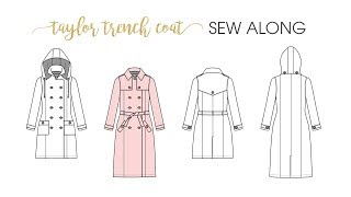 It's Day 1 of the Taylor Trench Coat Sew Along! Welcome, come sew a...