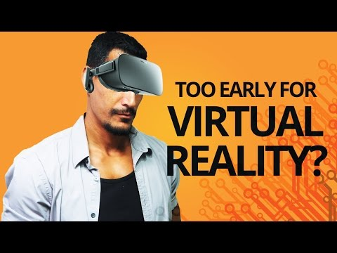 Virtual Reality (VR): Too Early To Specialize?