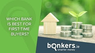 Which bank is best for first-time buyers? [2017]