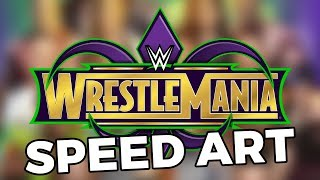 WWE WrestleMania 34 - Photoshop Speed Art