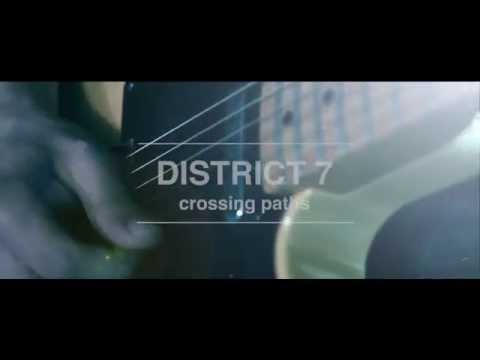 District 7 - ''Crossing Paths''
