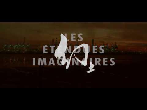 Les étendues imaginaires - Film annonce