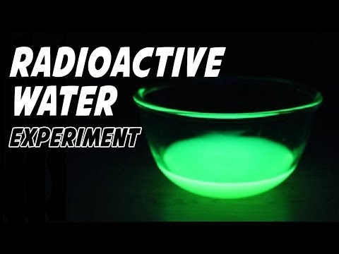 How To Make Radioactive Water