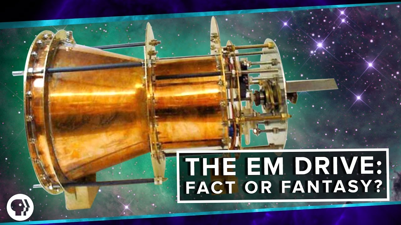The EM Drive Fact or Fantasy  Space Time