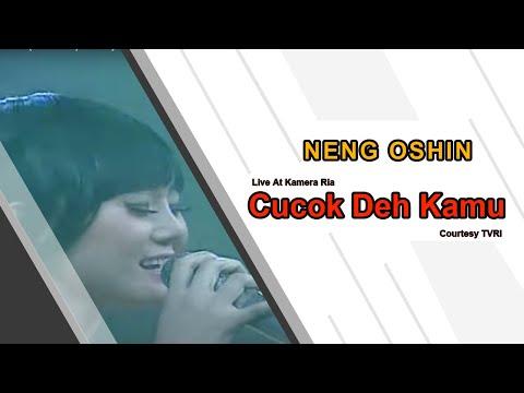 NENG OSHIN [Cucok Deh Kamu] Live At Kamera Ria (21-10-2014) Courtesy TVRI