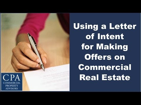 using a letter of intent for making offers on commercial