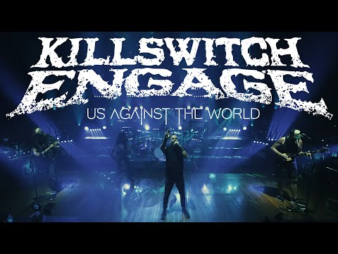 Killswitch Engage - Us Against The World (OFFICIAL VIDEO)