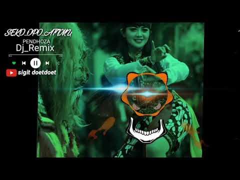 dj_remix_seko_opo_atimu_cover_---pendhoza--