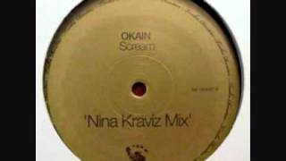 Okain - Scream (Nina Kraviz Remix)
