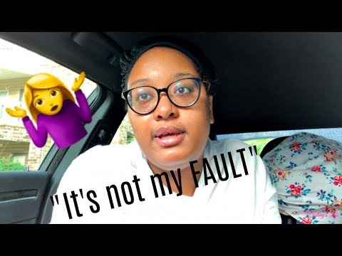 """It's not my FAULT"" 