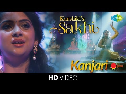 Kaushiki's Sakhi - Kanjari Full Song | Classical Vocal | Hindustani Music & Dance