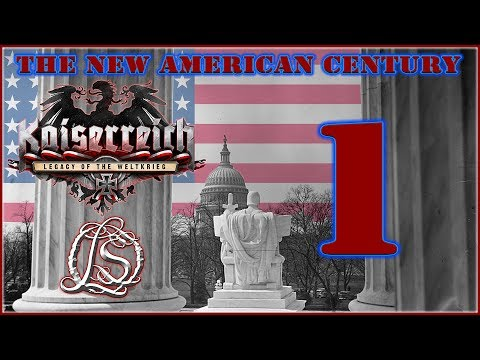 Hearts of Iron 4: KAISERREICH - The New American Century - 1