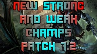Assassin Buffs and Redemption Nerfs! | New Strong And Weak Champs For Patch 7.2