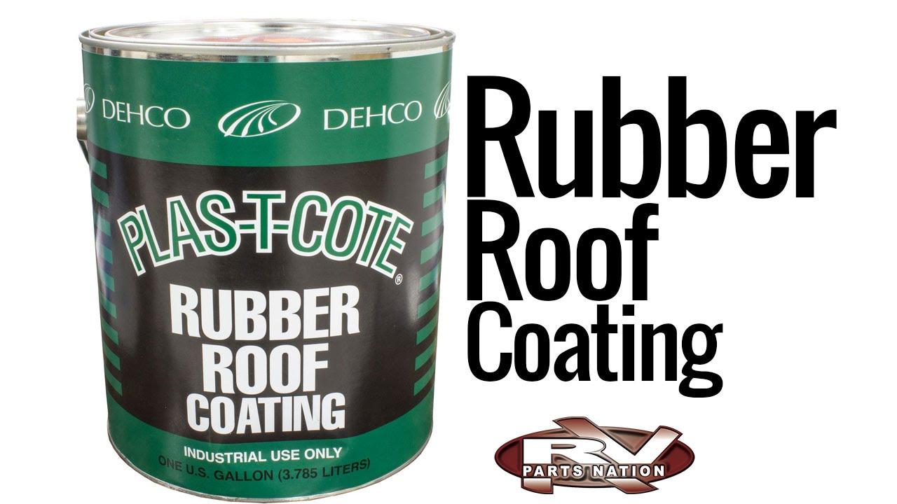 Plas T Cote Rubber Roof Coating