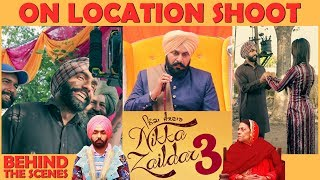 Nikka Zaildaar 3 | On Location Shoot | Making | Ammy Virk | Wamiqa Gabbi