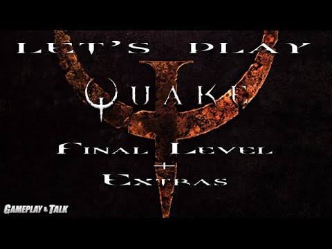 Let's Play Quake for the PC - Final Stage + Extras