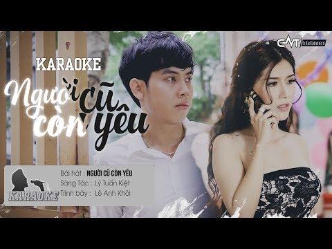 Người Cũ Còn Yêu - Lê Anh Khôi | Karaoke / Beat Chuẩn