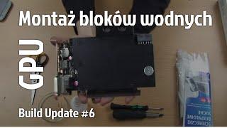 Montaż Bloku Wodnego Na Gpu (build Update #6)