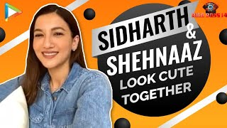 "Gauahar Khan: ""When Sidharth Shukla is in COMPETITION he becomes...""