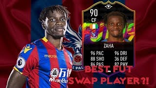 BEST FUT SWAP PLAYER OF FIFA 19? 90 RATED WILFRIED ZAHA | FIFA 19 ULTIMATE TEAM