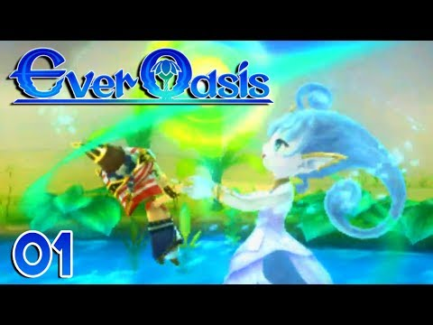 Ever Oasis Part 1 - OUR OWN OASIS! Gameplay Walkthrough