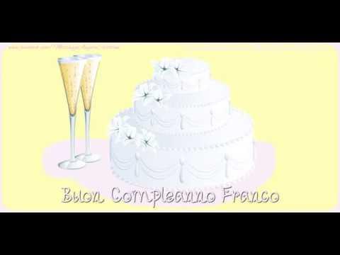 Buon Compleanno Franco Youtube