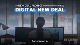 [Documentary A] K-New Deal Pro…