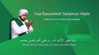 Lafadz Lirik Yaa Rasulalloh Salamun Alaik - Habib Syech